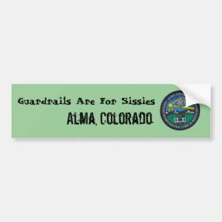 Sticker Guardrails Are For Sissies, Alma, Col...