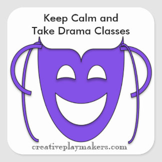 Sticker: Keep Calm and Take Drama Classes Square Sticker