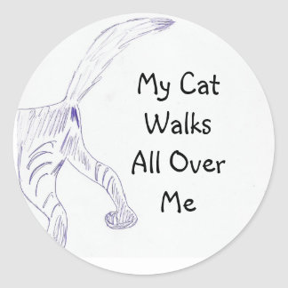 Sticker , My CatWalks All Over Me