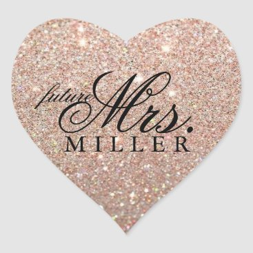 Valentines Themed Sticker - Rose Gold Glitter Heart Fab future Mrs.