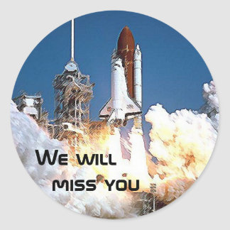 Sticker - We will miss the Space Shuttle 2