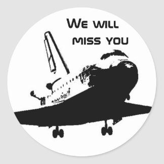 Sticker - We will miss the Space Shuttle 3