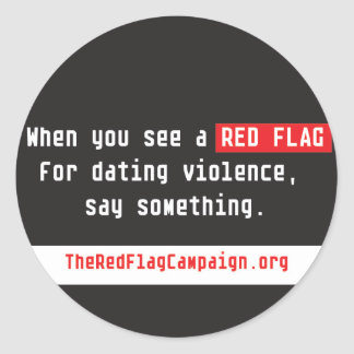 Sticker-When You See a Red Flag... Classic Round Sticker
