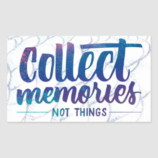 """sticker with """"Collect Memories"""" saying"""