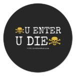 [Skull crossed bones] u enter  u die [Skull crossed bones]   [Skull crossed bones] u enter  u die [Skull crossed bones]  Stickers