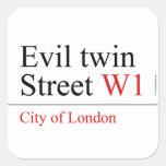Evil twin Street  Stickers