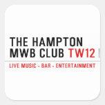 the Hampton  MWB Club  Stickers