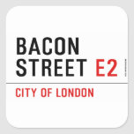 Bacon Street  Stickers