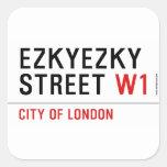 ezkyezky Street  Stickers