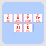 Super sis  Stickers
