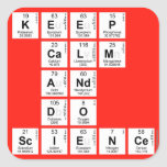 KEEP CALM AND DO SCIENCE  Stickers