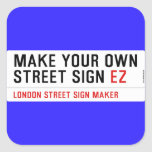 make your own street sign  Stickers