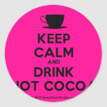 [Cup] keep calm and drink hot cocoa  Stickers