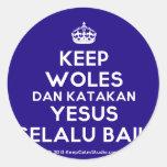 [Crown] keep woles dan katakan yesus selalu baik  Stickers