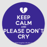 [Broken heart] keep calm and please don't cry  Stickers