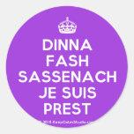 [Crown] dinna fash sassenach je suis prest  Stickers