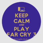 [Computer] keep calm and play far cry 3  Stickers