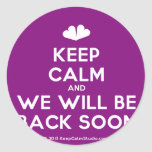 [Two hearts] keep calm and we will be back soon  Stickers