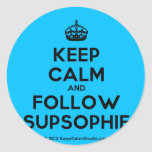 [Crown] keep calm and follow supsophie  Stickers