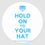 [Crown upside down] hold on to your hat  Stickers