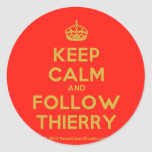 [Crown] keep calm and follow thierry  Stickers