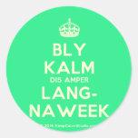 [Crown] bly kalm dis amper lang- naweek  Stickers