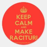 [Crown] keep calm and make racituri  Stickers