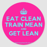 [Crown] eat clean train mean and get lean  Stickers