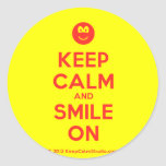 [Smile] keep calm and smile on  Stickers