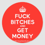 [Crown] fuck bitches and get money  Stickers