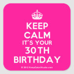 [Crown] keep calm it's your 30th birthday  Stickers (square)