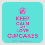 [Cupcake] keep calm and love cupcakes  Stickers (square)
