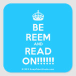 [Crown] be reem and read on!!!!!!  Stickers (square)