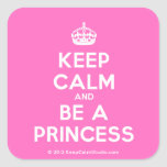 [Crown] keep calm and be a princess  Stickers (square)