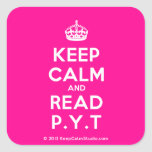 [Crown] keep calm and read p.y.t  Stickers (square)