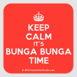 [Crown] keep calm it's bunga bunga time  Stickers (square)
