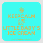 [Cupcake] keepcalm and eat little baby's ice cream  Stickers (square)