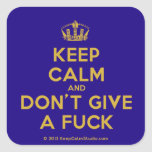 [Dancing crown] keep calm and don't give a fuck  Stickers (square)