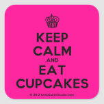 [Cupcake] keep calm and eat cupcakes  Stickers (square)
