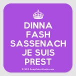 [Crown] dinna fash sassenach je suis prest  Stickers (square)