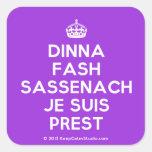 [Crown] dinna fash sassenach je suis prest  Stickers square