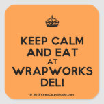 [Crown] keep calm and eat at wrapworks deli  Stickers (square)