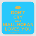 [Two hearts] don't cry coz niall horan loves you  Stickers (square)