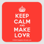 [Crown] keep calm and make lovr  Stickers (square)