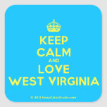 [Crown] keep calm and love west virginia  Stickers square