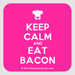 [Chef hat] keep calm and eat bacon  Stickers (square)