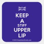 [UK Flag] keep a stiff upper lip  Stickers (square)