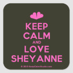 [Two hearts] keep calm and love sheyanne  Stickers (square)
