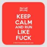 [UK Flag] keep calm and run like fuck  Stickers (square)