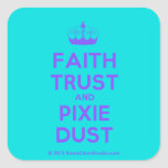 [Knitting crown] faith trust and pixie dust  Stickers (square)